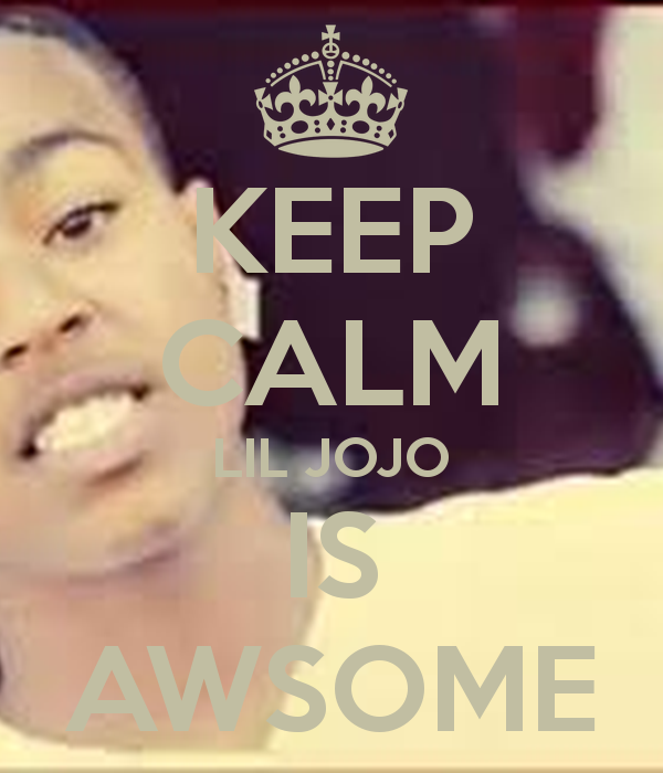 KEEP CALM LIL JOJO IS AWSOME   KEEP CALM AND CARRY ON Image Generator 600x700