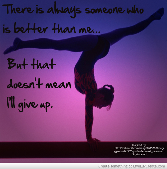 Gymnastics Quote Dont Give Up Picture by Chinahorse12   Inspiring 543x552