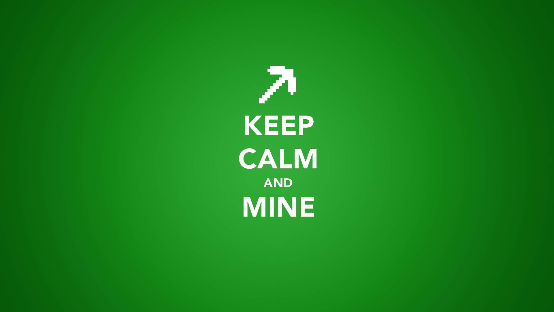Keep Calm and Mine 1920x1080