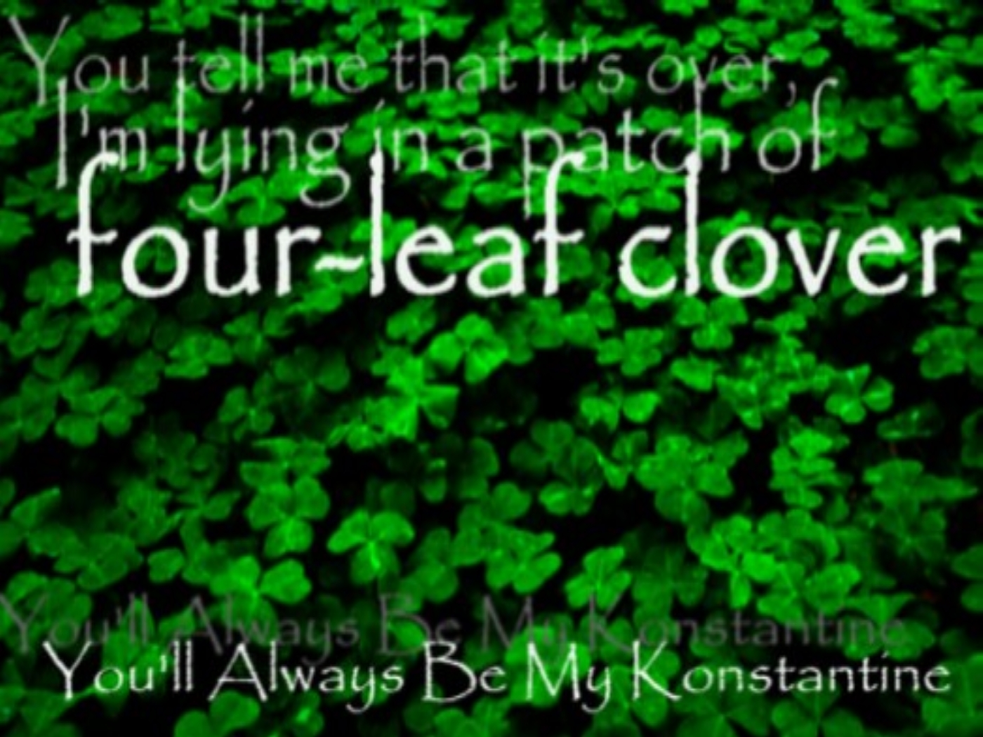 Four Leaf Clover Wallpaper by emilygibson 1400x1050