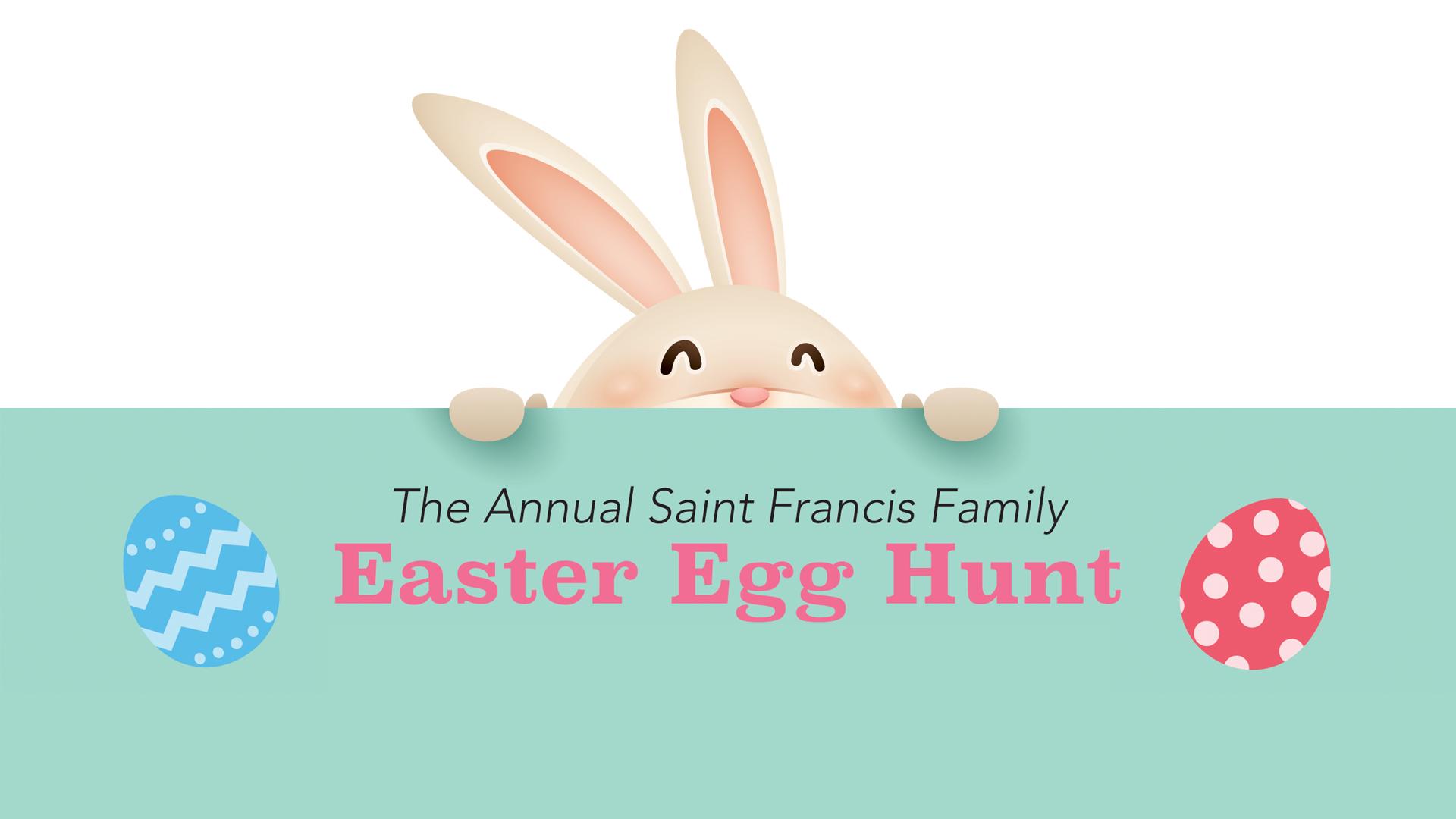 Saint Francis Family Easter Egg Hunt 2018   24 MAR 2018 1920x1080