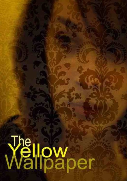 the novel The Yellow Wallpaper by Charlotte Perkins Gilman A quote 503x716