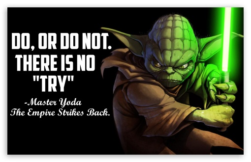 Master Yoda Quote   4K HD wallpaper for Wide 1610 53 Widescreen 510x330
