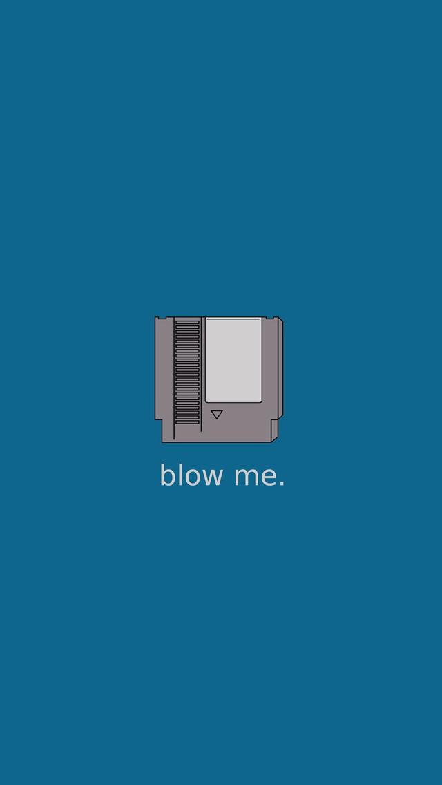 Blow Me Nintendo Cartridge iPhone 5 Wallpaper 640x1136 640x1136