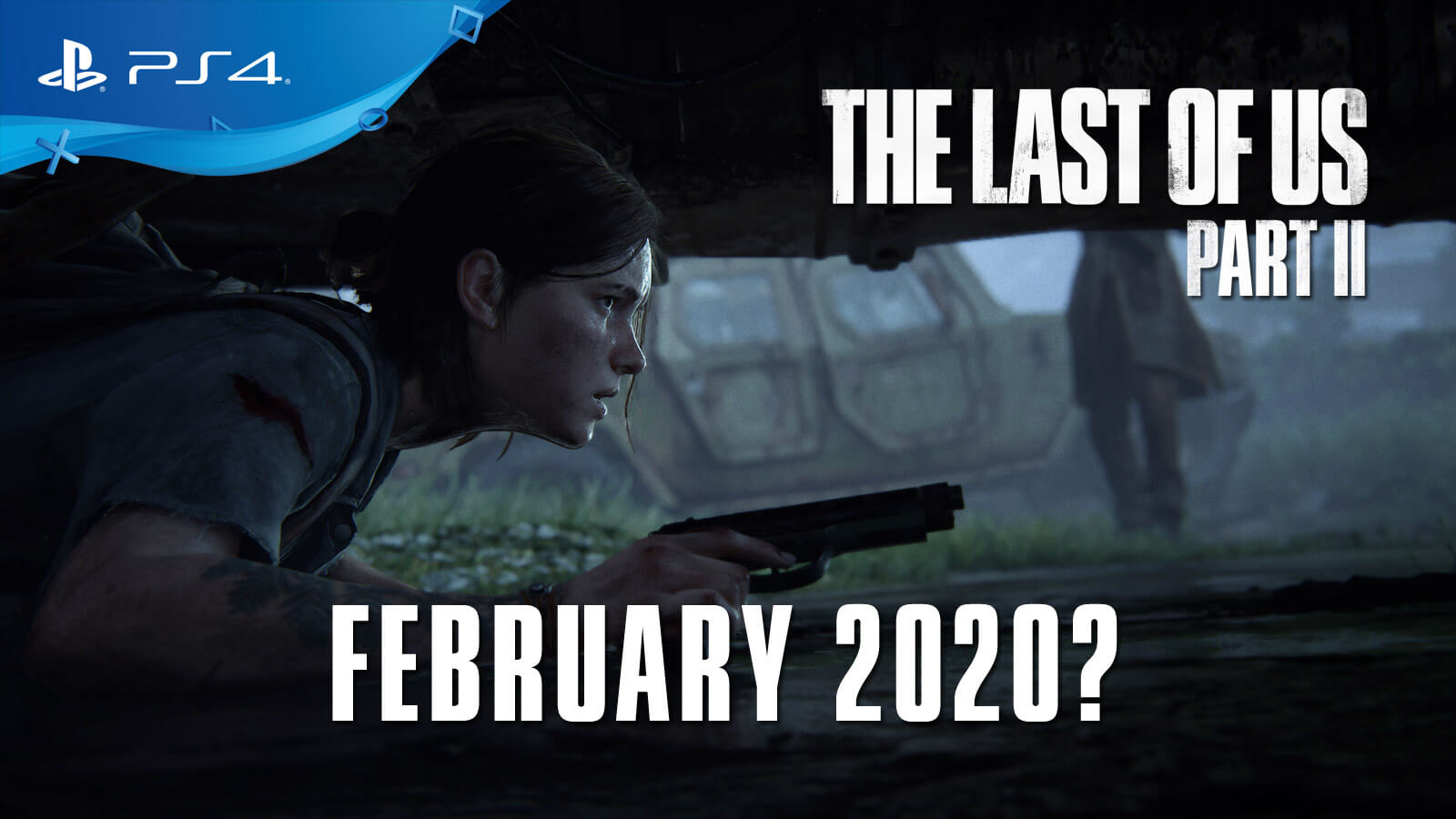 The Last of Us Part 2 Rumored to Release in February 2020 1600x900