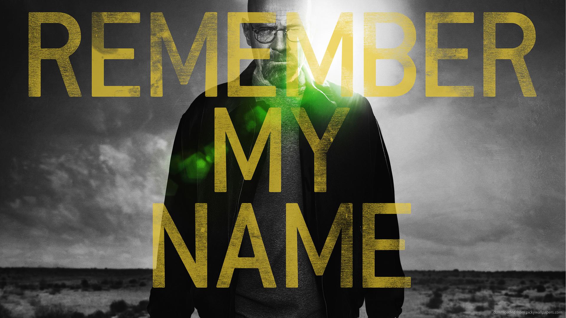 HD Breaking Bad Remember My Name Wallpaper 1920x1080