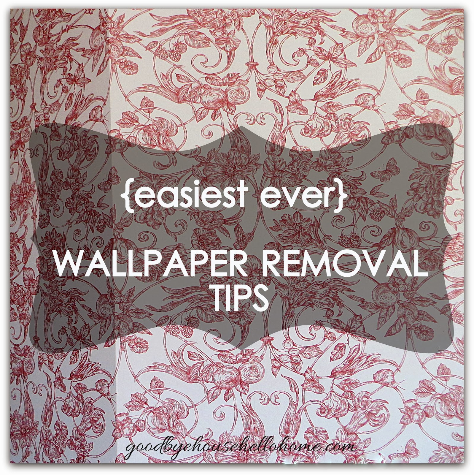 Goodbye Toile Hello Wall easiest ever wallpaper removal tips 1598x1600