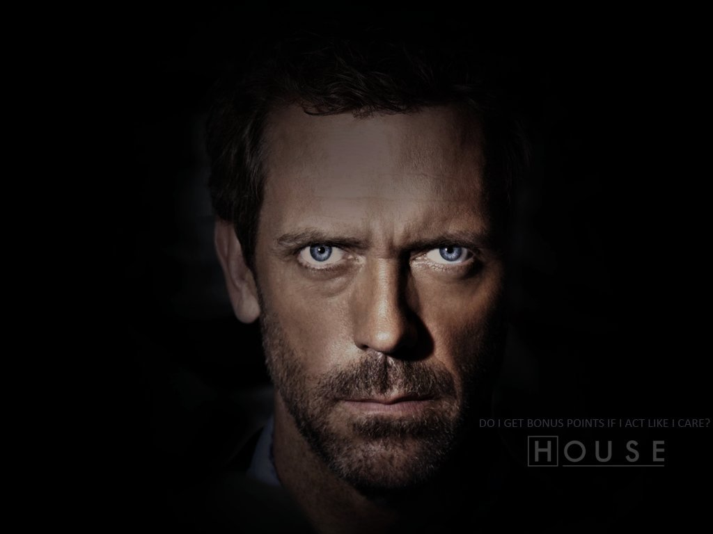 House MD Wallpapers. Quotes Dr House Hugh Laurie Everybody Lies ...