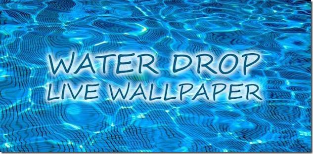 Water Drop Live Wallpaper Water Drop Live Wallpaper 133 APK fondos 633x312