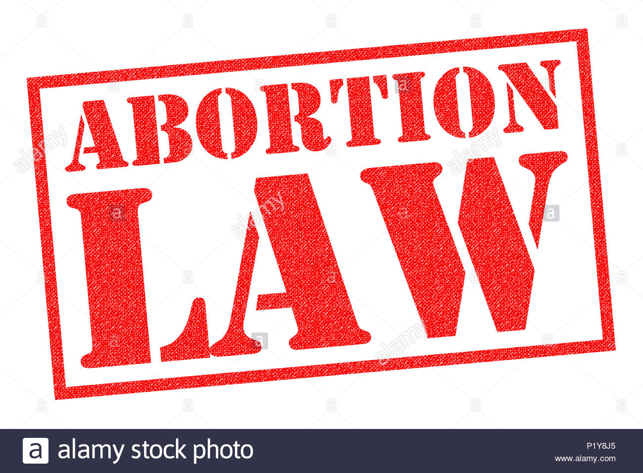 ABORTION LAW red rubber stamp over a white background Stock Photo 1300x956