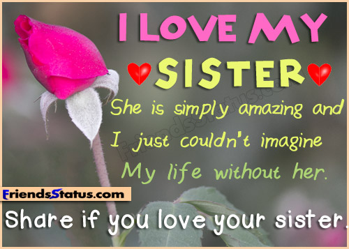 Quotes Pics on I Love My Sister Quotes 500x357