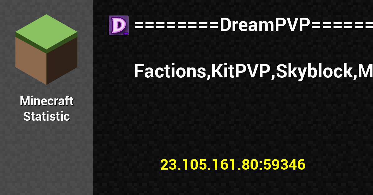 Userbars for DreamPVP FactionsKitPVPSkyblock 1200x630