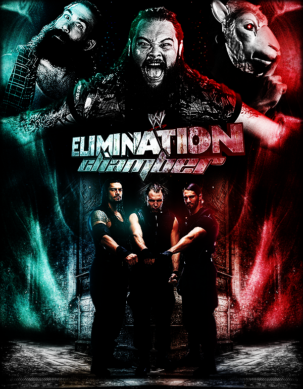 WWE Elimination Chamber 2014 Poster by AliTaKeR 600x770