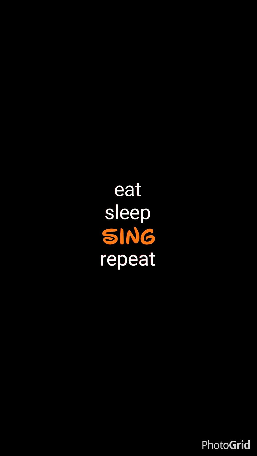 eat sleep sing wallpaper iphone Cool in 2019 Tumblr 1080x1918