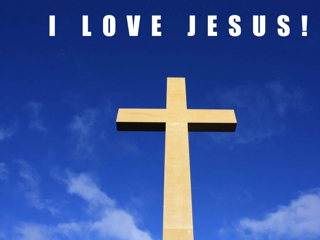 Love You Jesus Wallpaper   Christian Wallpapers and Backgrounds 1024x768