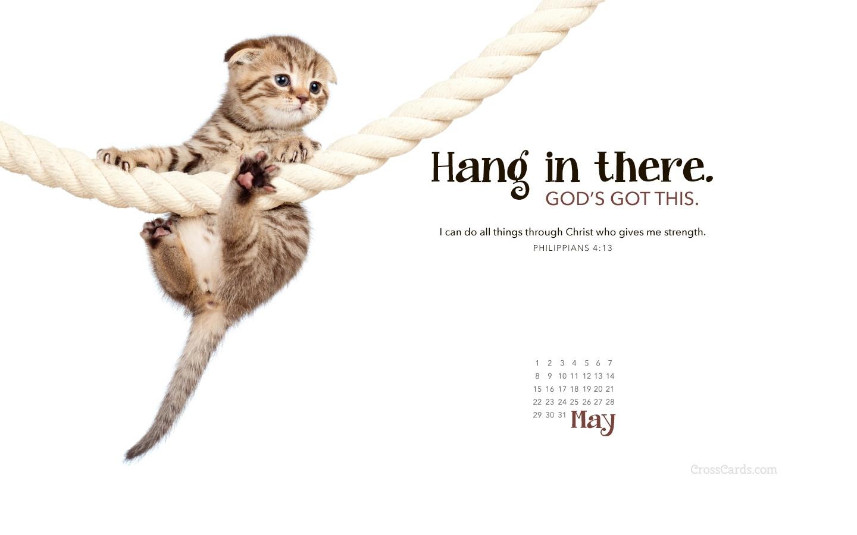 May 2016   Hang in There Desktop Calendar  May Wallpaper 1440x900