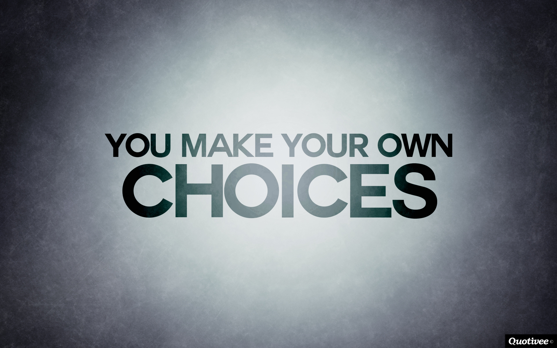 You Make Your Own Choices   Inspirational Quotes Quotivee 1920x1200