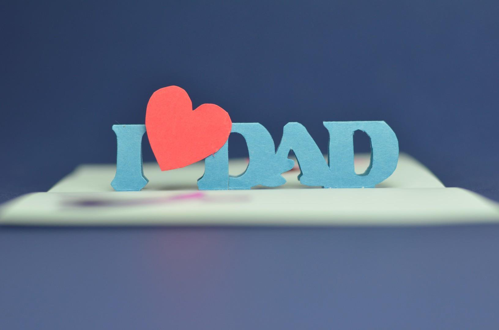 I Love You Dad Wallpaper - WallpaperSafari