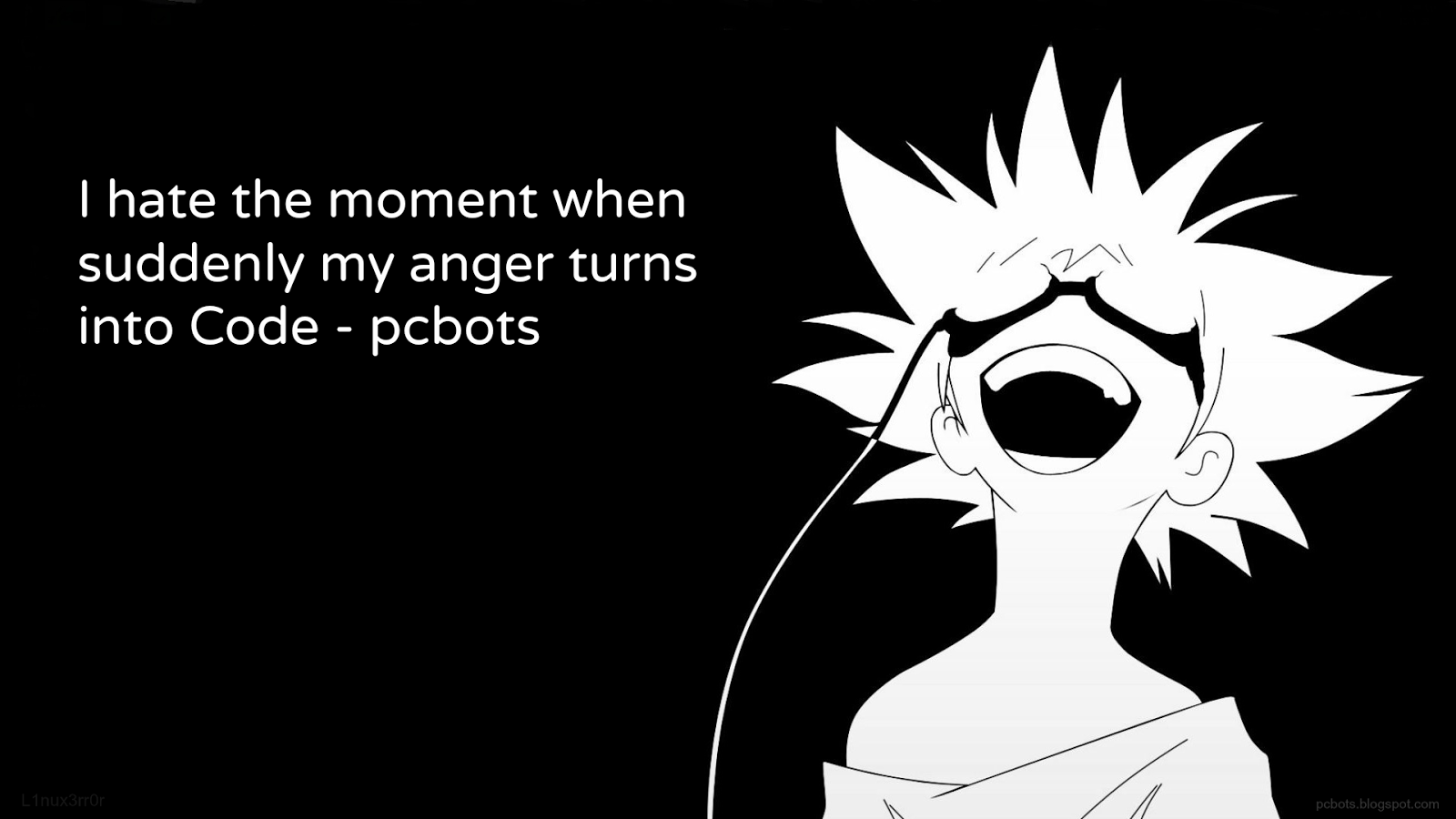 the moment when suddenly my anger turns into code pcbots Wallpaper 1600x900