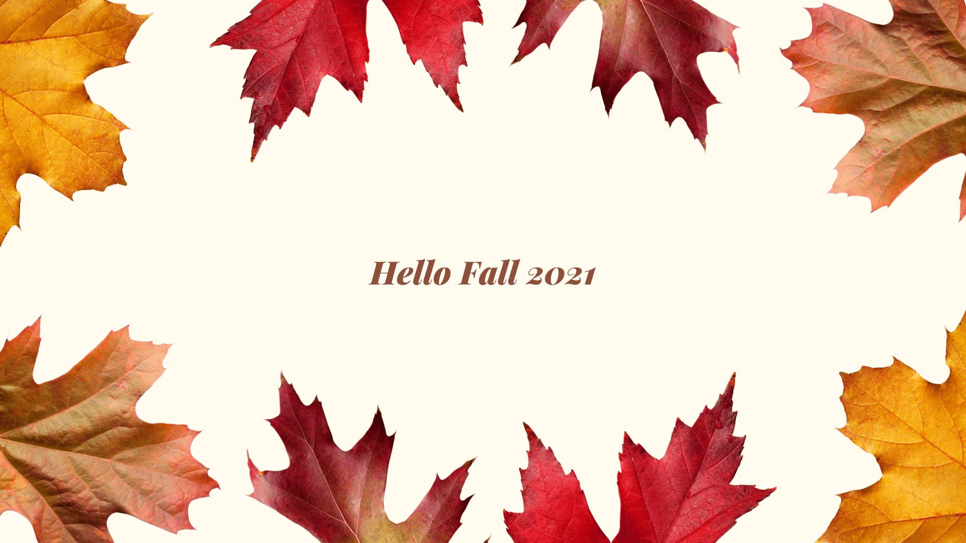 Best Fall 2021 Wallpapers HD download for desktop 1920x1080