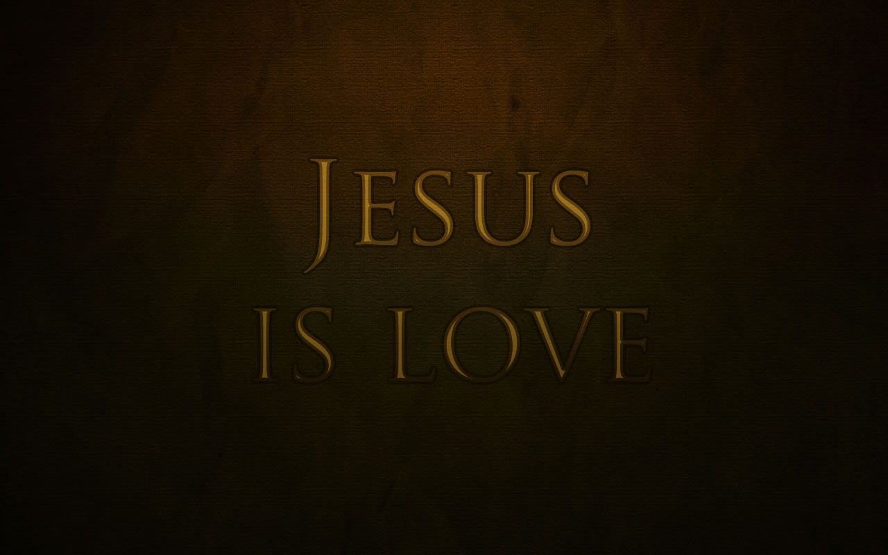 Jesus is love Wallpaper   Christian Wallpapers and Backgrounds 1280x800