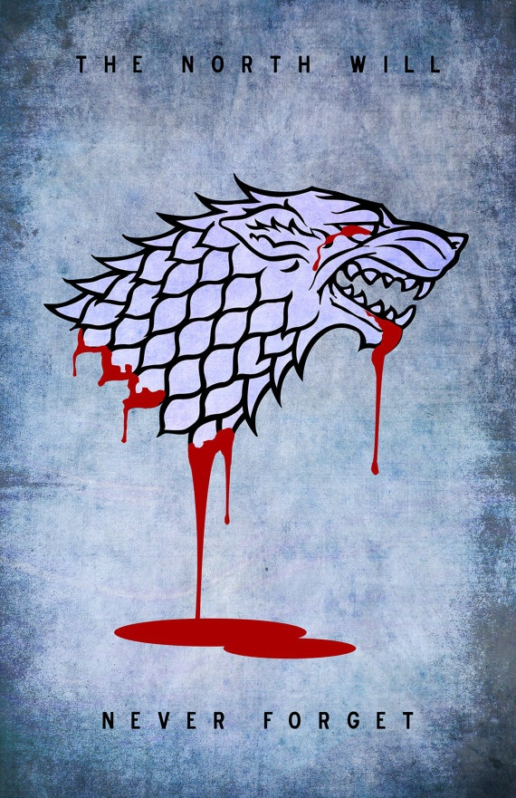 The North Remembers   Game of Thrones Exchange   redditgifts 570x881