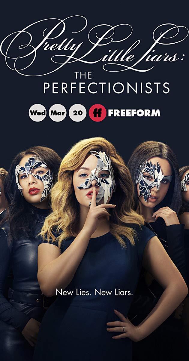 Pretty Little Liars The Perfectionists TV Series 2019   IMDb 630x1200