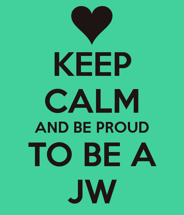 Download Jworg Wallpaper Keep Calm And Be Proud To Be A 600x700