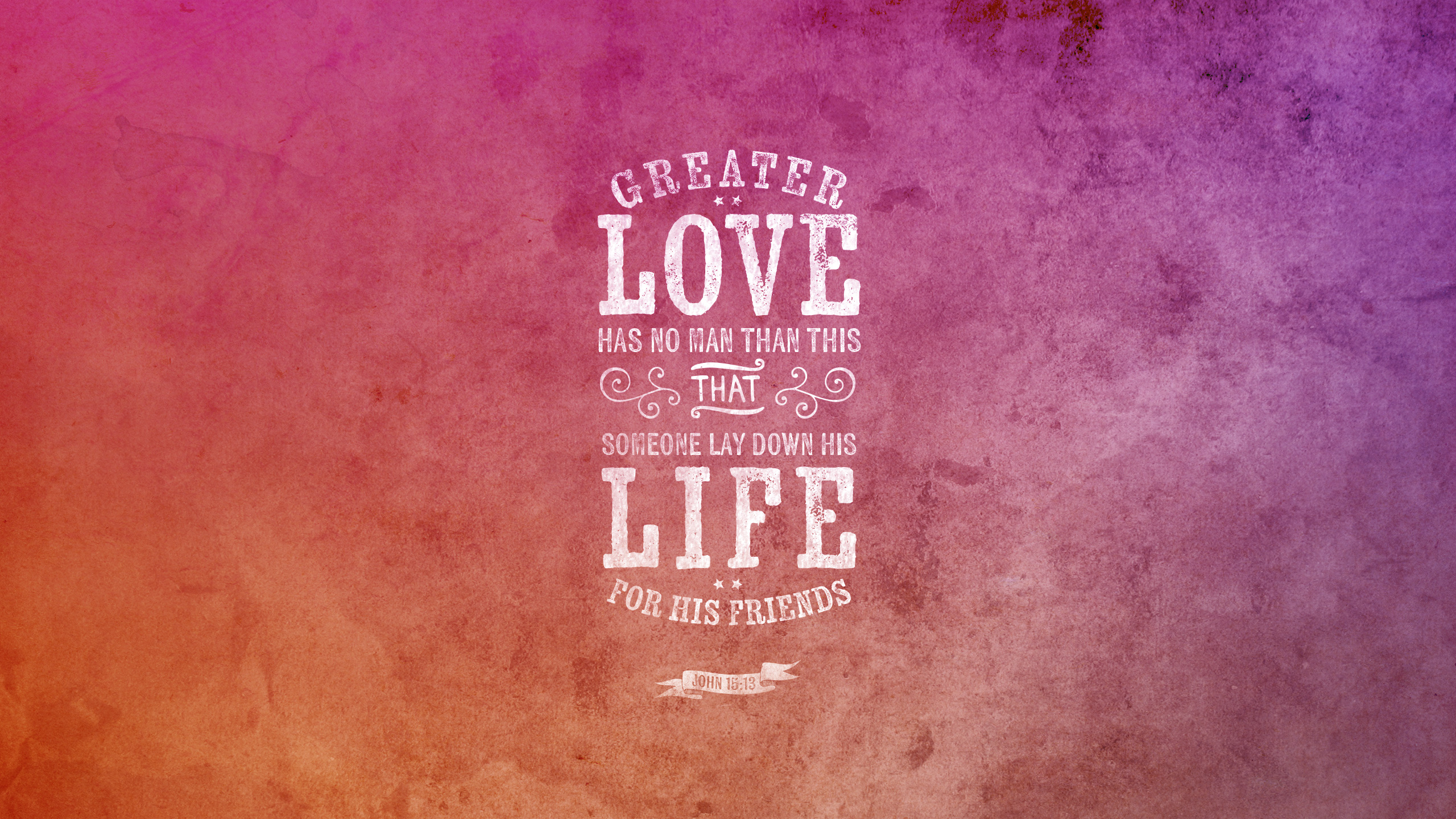 Wednesday Wallpaper No Greater Love   Jacob Abshire 2560x1440