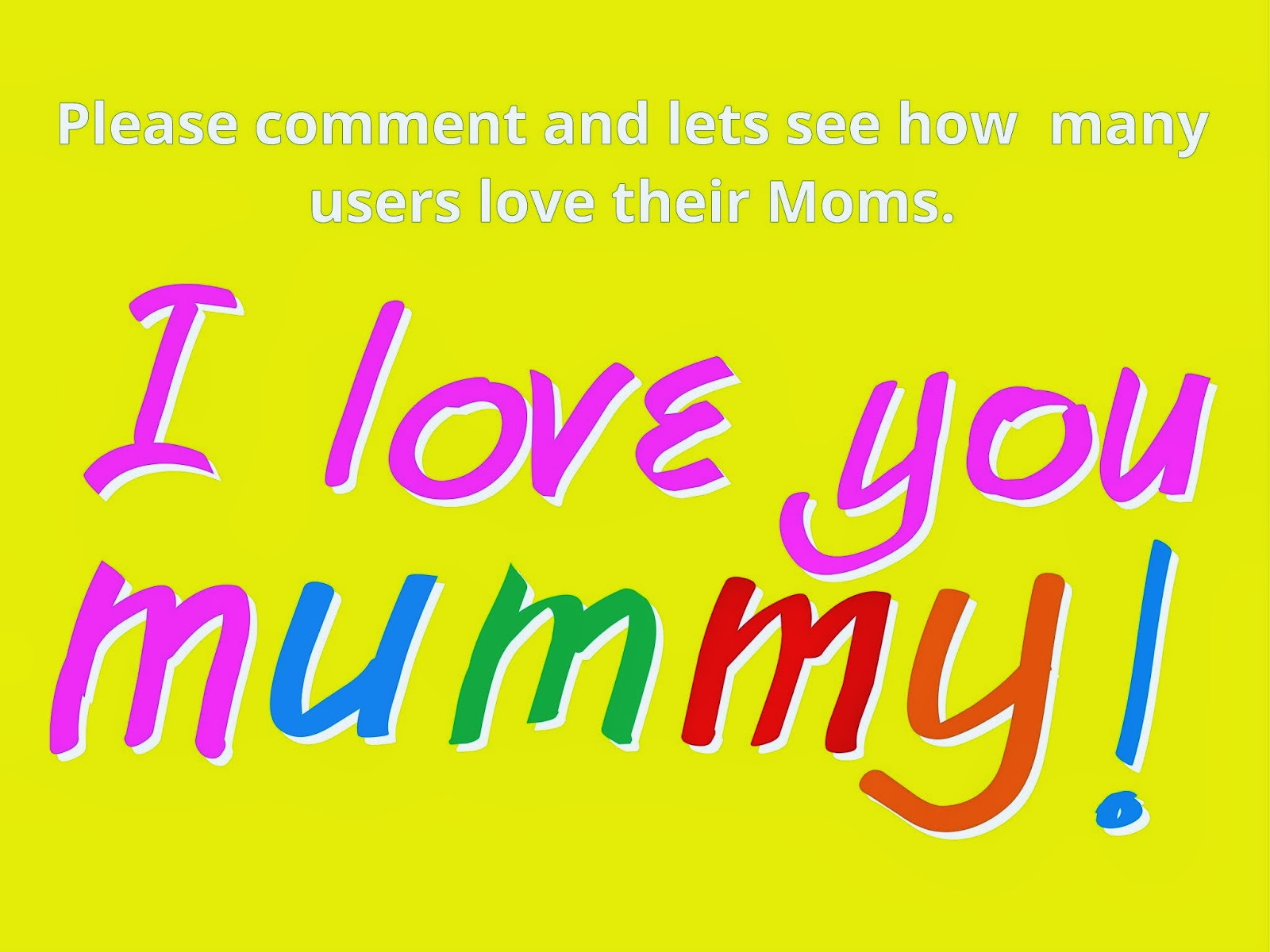 Face Book Wallpapers say i love you mummy 1600x1200