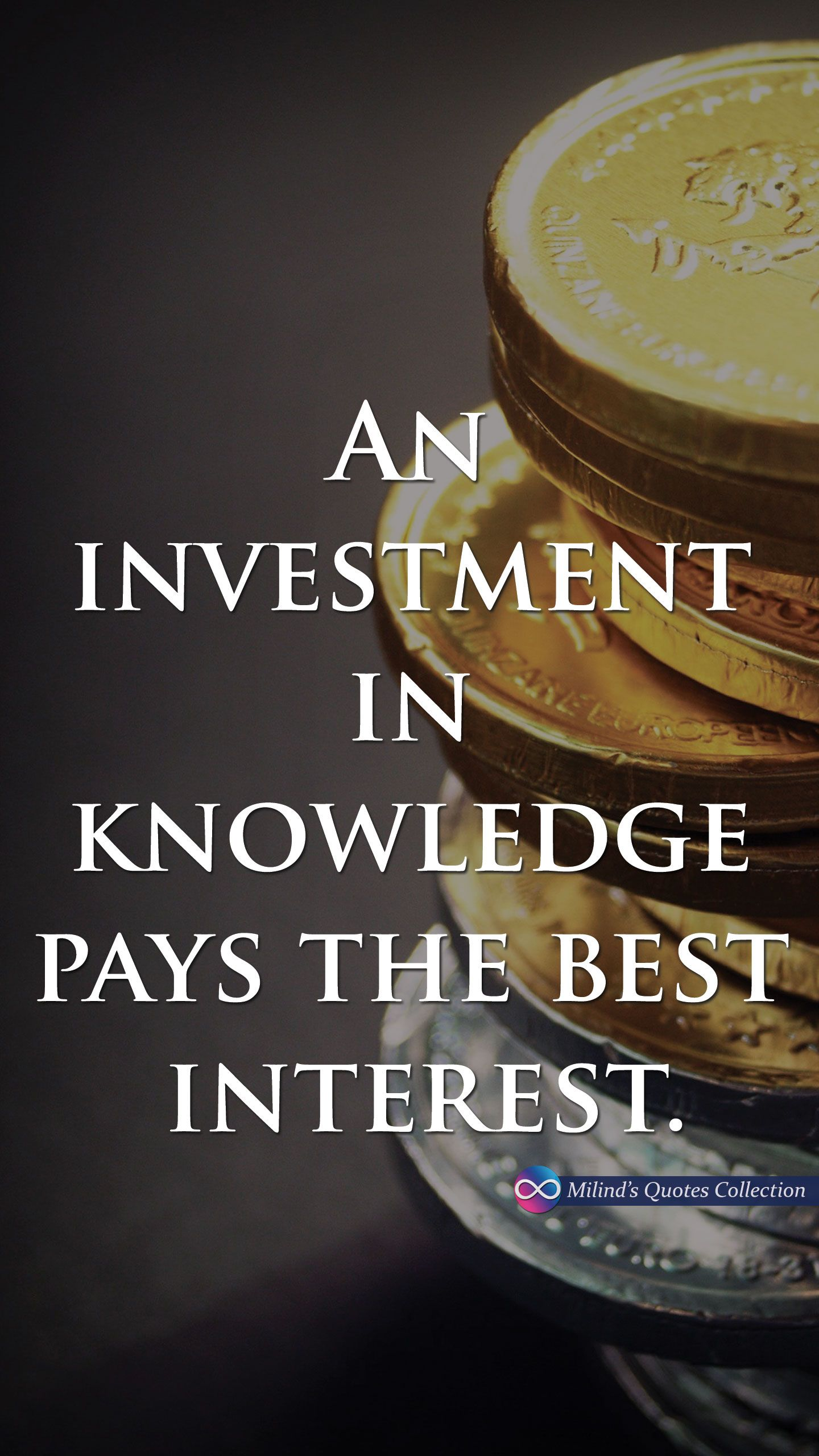 An investment in knowledge pays the best interest 1440x2560