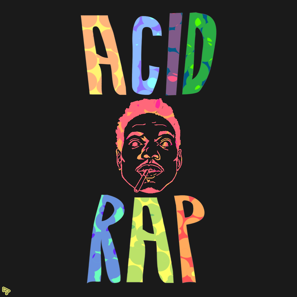 Chance The Rapper Acid Rap   Funny Quotes 1000x1000