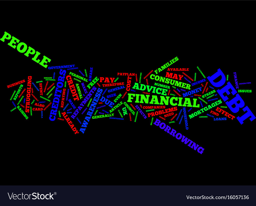 The effects of consumer debt text background word Vector Image 1000x802