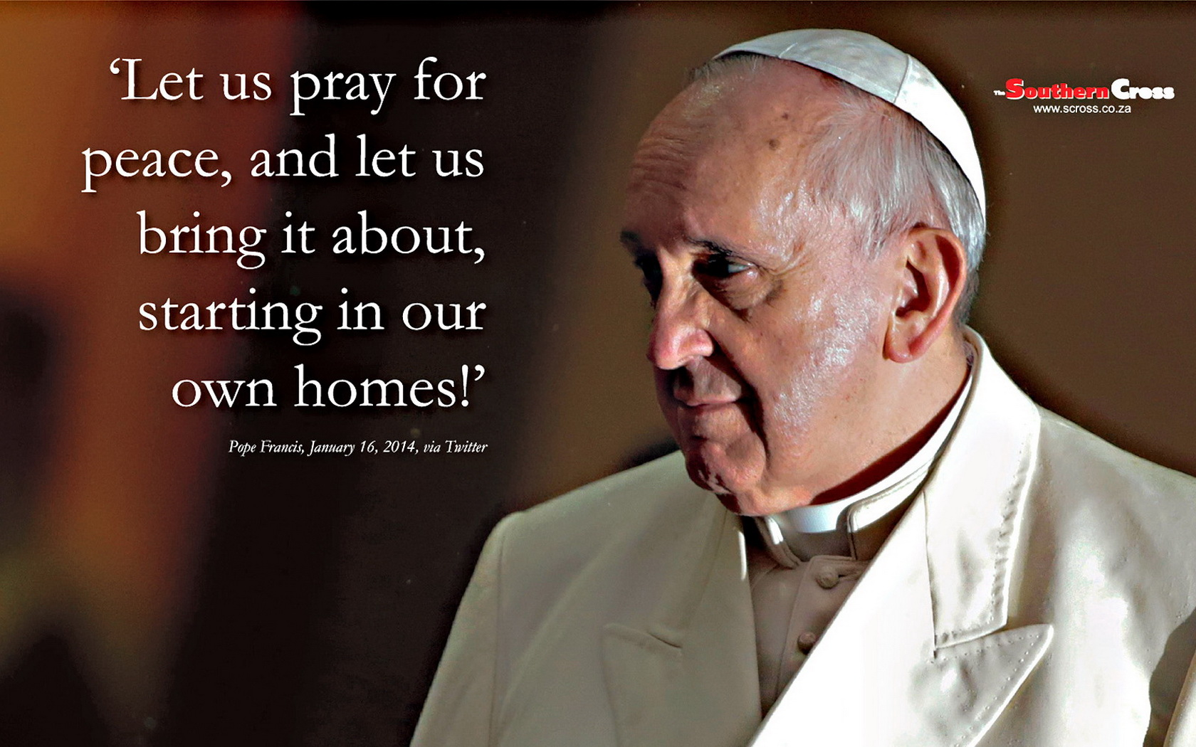 Pope Francis Quote Wallpaper   The Southern Cross 1680x1050