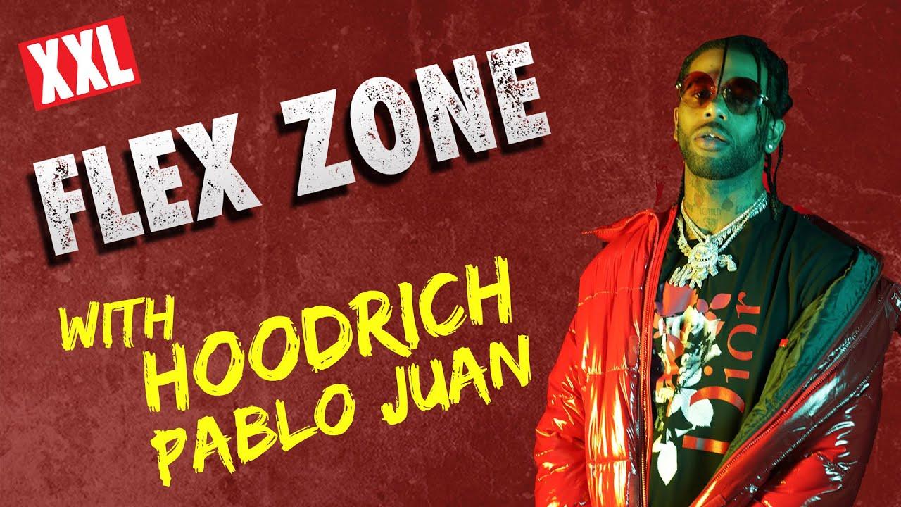 Hoodrich Pablo Juan   Flex Zone Freestyle 1280x720