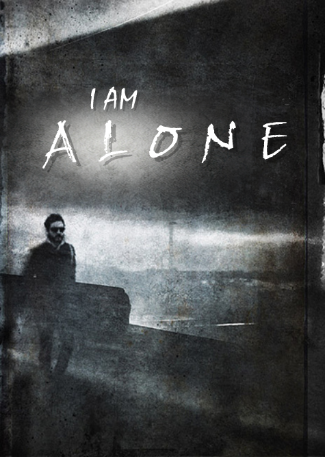 Media RSS Feed Report media  I AM ALONE  Promo Image view original 475x667