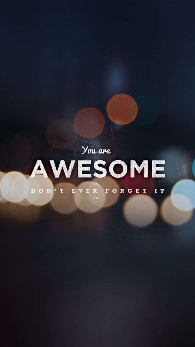 Modern iPhone Wallpapers nO2 Inspirational words You are 640x1136