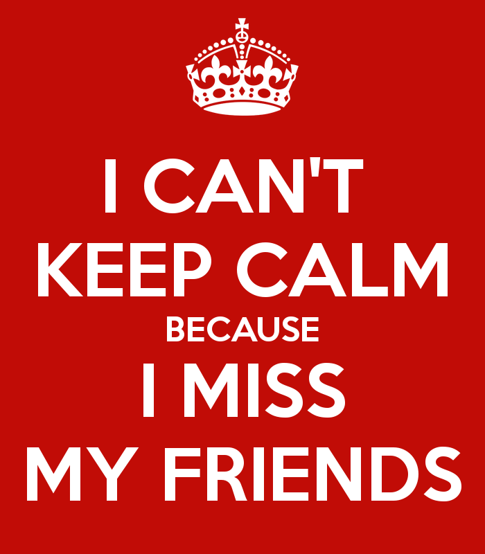 Miss You Friend Wallpaper Because i Miss my Friends 700x800