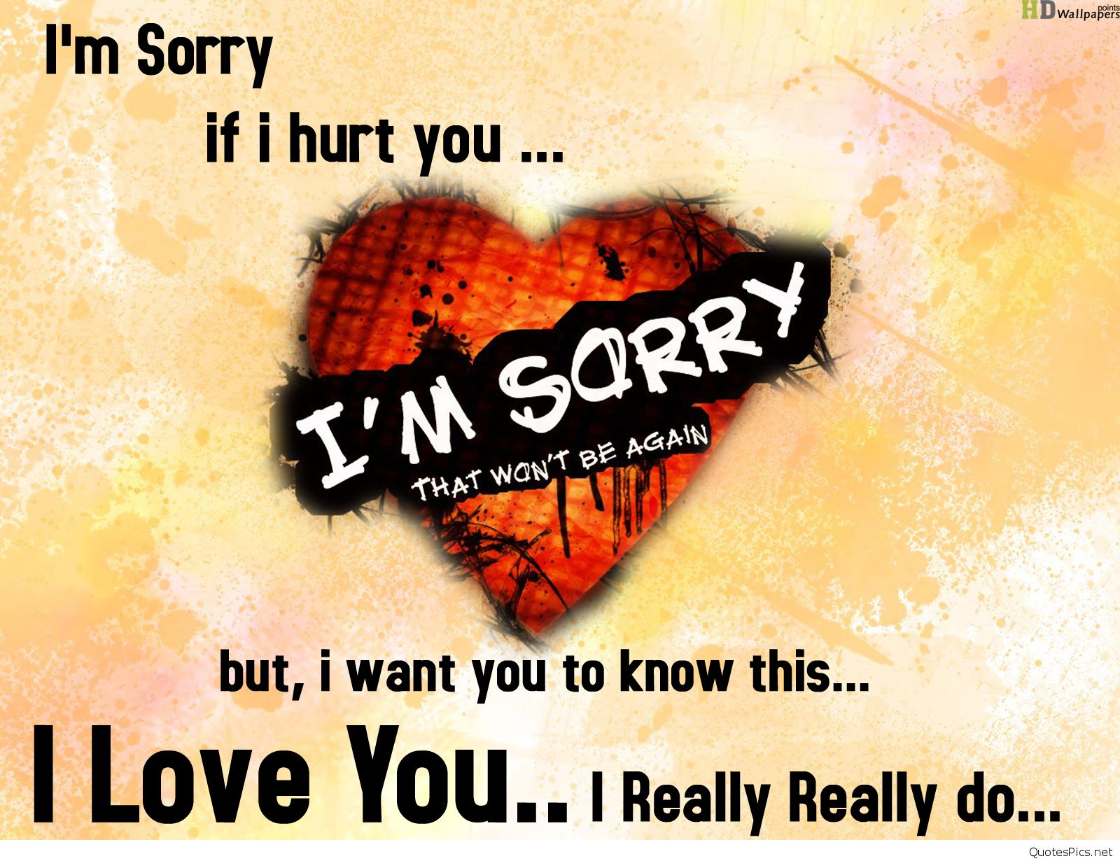 Free Download New Sorry Quotes Wallpapers 1600x1230 For