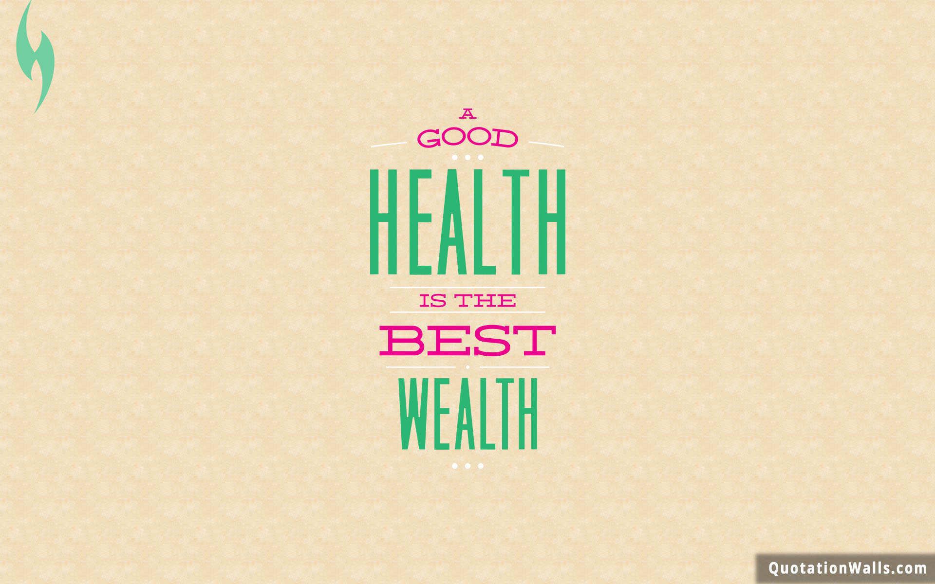Health Is Wealth Life Wallpaper for Desktop   QuotationWalls 1920x1200