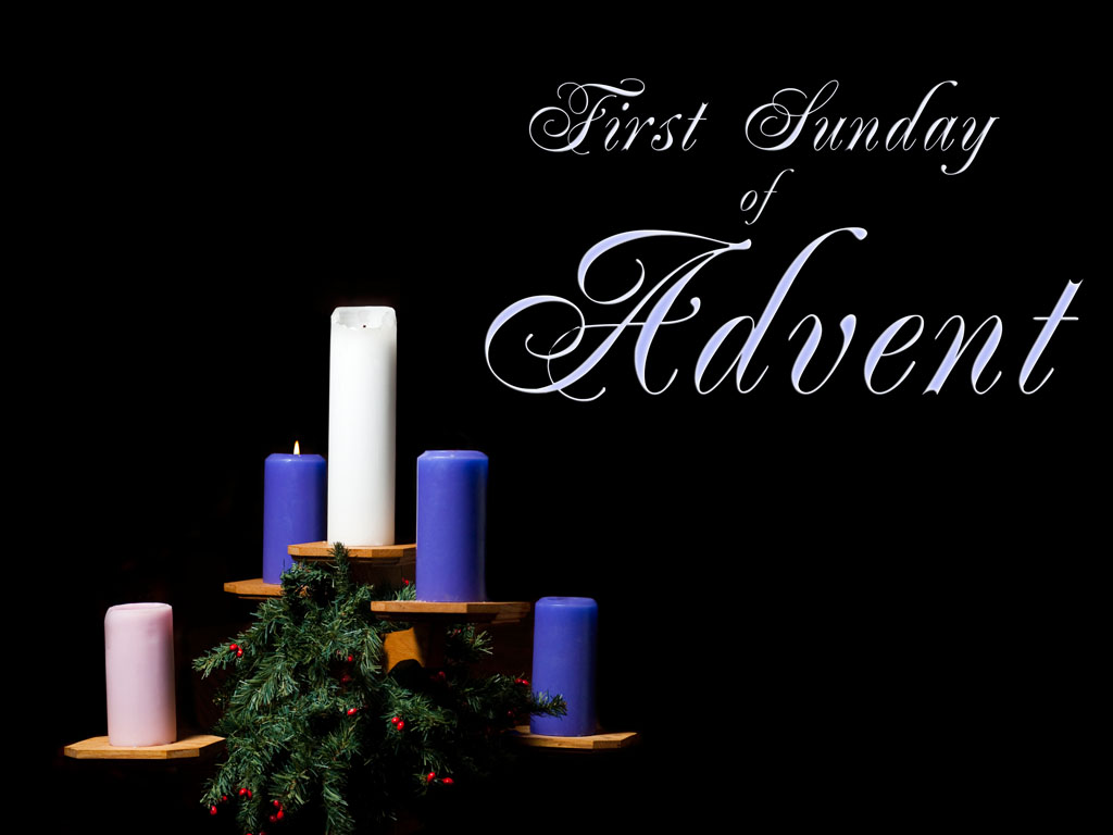 1st Sunday of Advent Happy New Liturgical Year Archdiocese of 1024x768