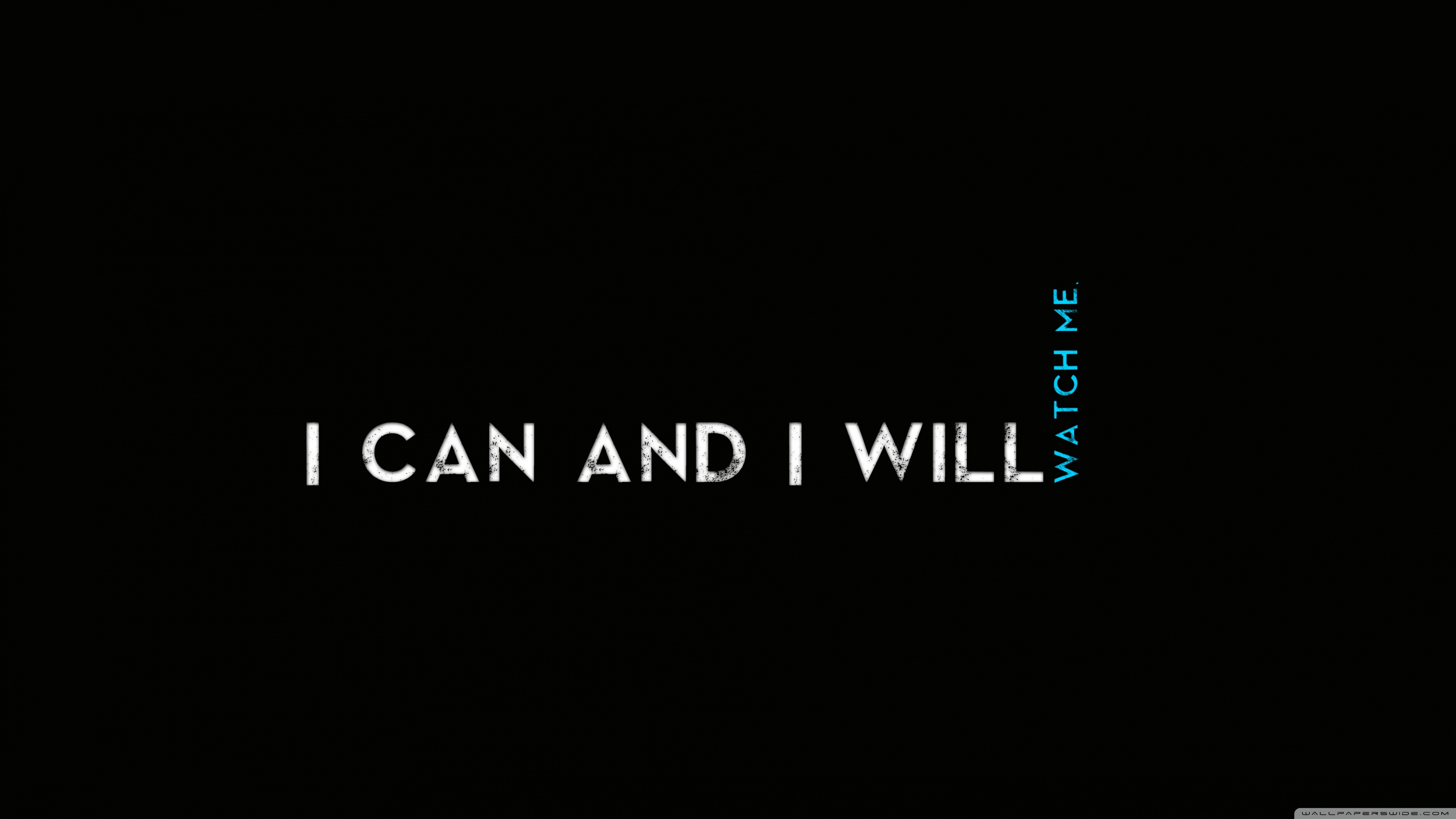Free Download Quotes I Can And I Will 4k Hd Desktop Wallpaper For 4k Ultra Hd 3554x1999 For Your Desktop Mobile Tablet Explore 14 Black Quotes Wallpapers Black Quotes