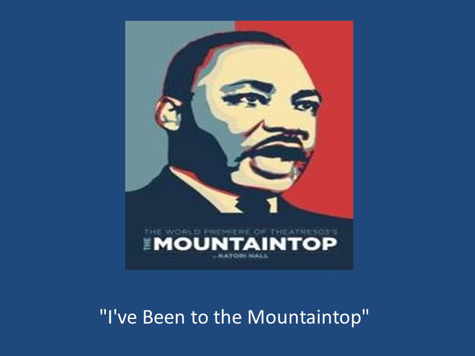 Ive Been to the Mountaintop background On April 3 1968 Martin 960x720
