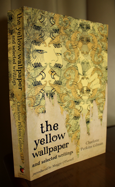 The Yellow Wallpaper and selected writings Charlotte Perkins 400x651