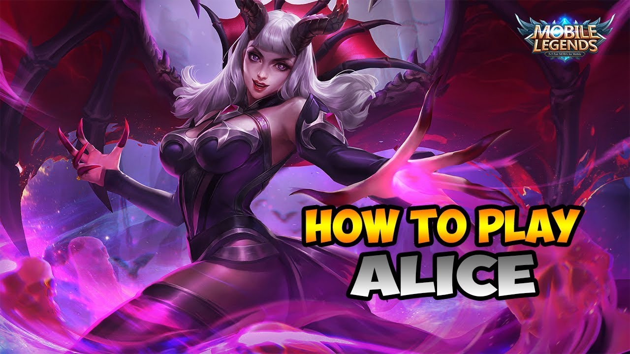 Mobile Legends How to Play Alice Gameplay 1280x720