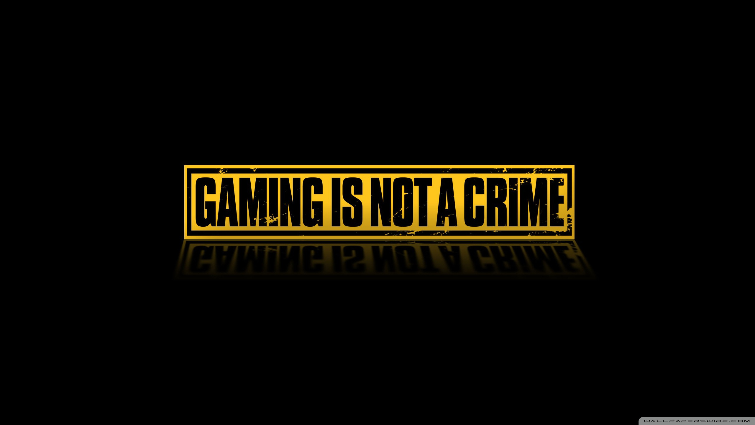 Gaming Is Not A Crime 4K HD Desktop Wallpaper for 4K Ultra HD 2560x1440
