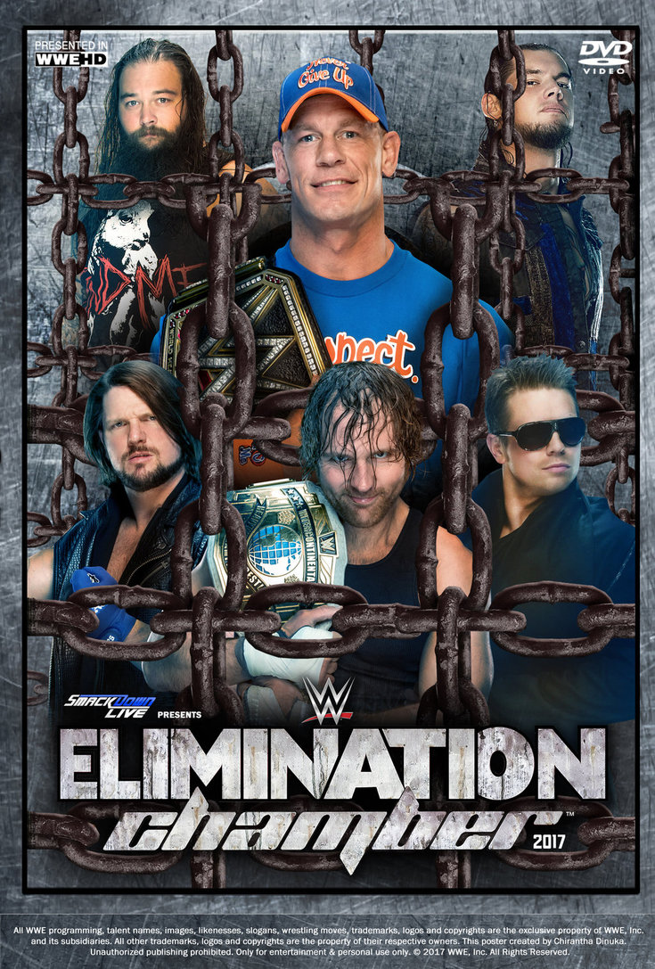 WWE Elimination Chamber 2017 Poster by Chirantha 735x1087
