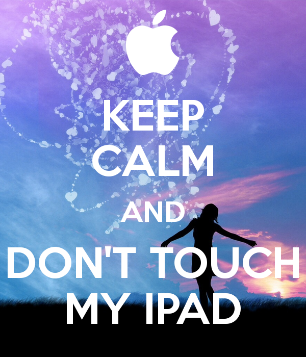 50 don 39 t touch my ipad wallpaper on wallpapersafari - Don t touch my ipad wallpaper ...