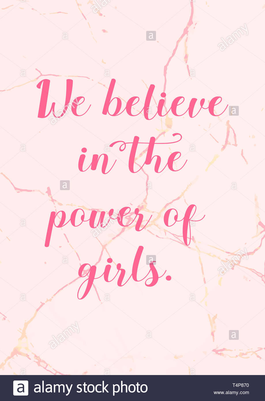 We believe in the power of girls Girl power quote with pink 919x1390