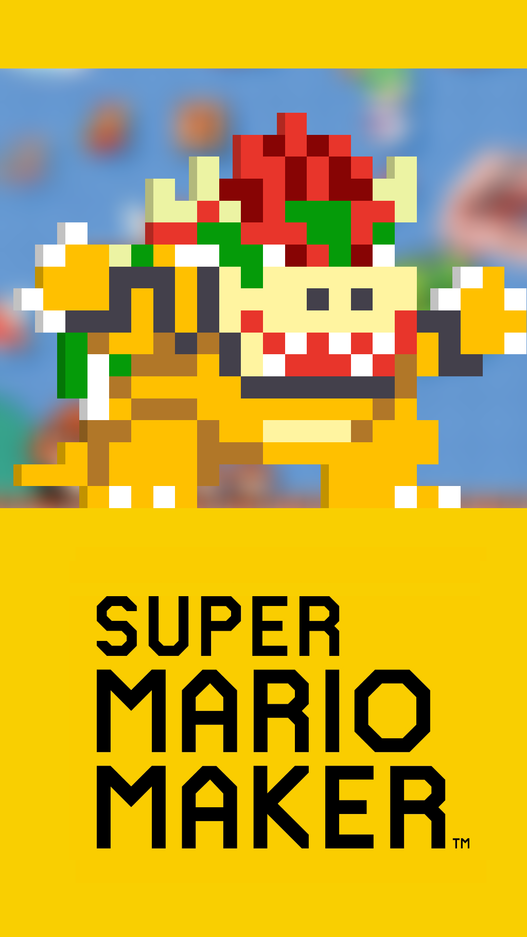 Free download Bowser Super Mario Maker Wallpaper Phone by